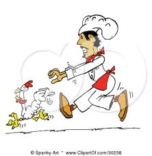 This cartoon sums my life right now perfectly. Chef is chasing Bird...but what will happen if he catches her? Fried chicken?