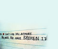 broken my love