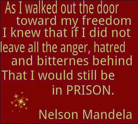 nelson-mandela-leaving-all-the-bitterness-anger-fear-hatred-behind-when-he-left-prison