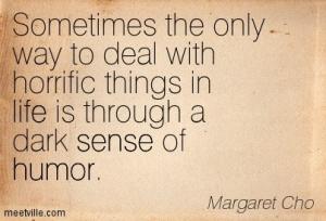 Quotation-Margaret-Cho-life-humor-sense-Meetville-Quotes-107191