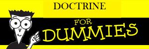 DOCTRINE FOR DUMMIES