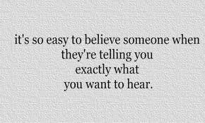 believing the liesa