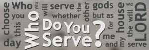 who_do_you_serve.jpg