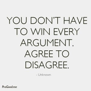 101775-you-don-t-have-to-win-every-argument-agree-to-disagree
